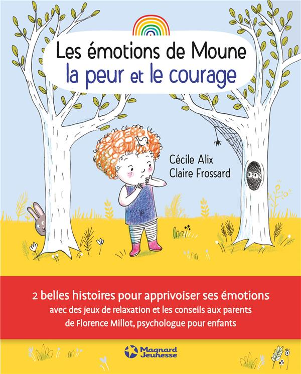 LES EMOTIONS DE MOUNE LA PEUR ET LE COURAGE
